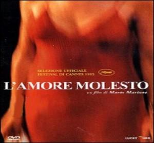amore molesto_great