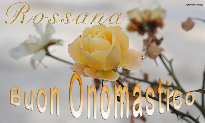Immagini auguri buon onomastico per Santa Rossana