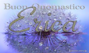 Immagini auguri buon onomastico Erica