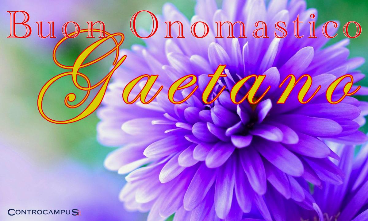 Immagini auguri buon onomastico Gaetano