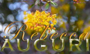 Immagini auguri buon onomastico Rebecca