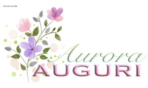 Immagini auguri buon onomastico Aurora