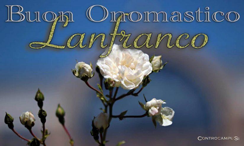 Immagini Auguri Buon Onomastico San Lanfranco