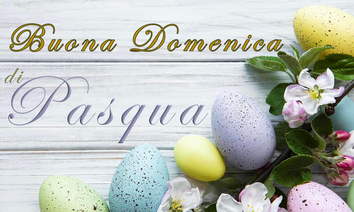 Immagini buona domenica di Pasqua a tutti