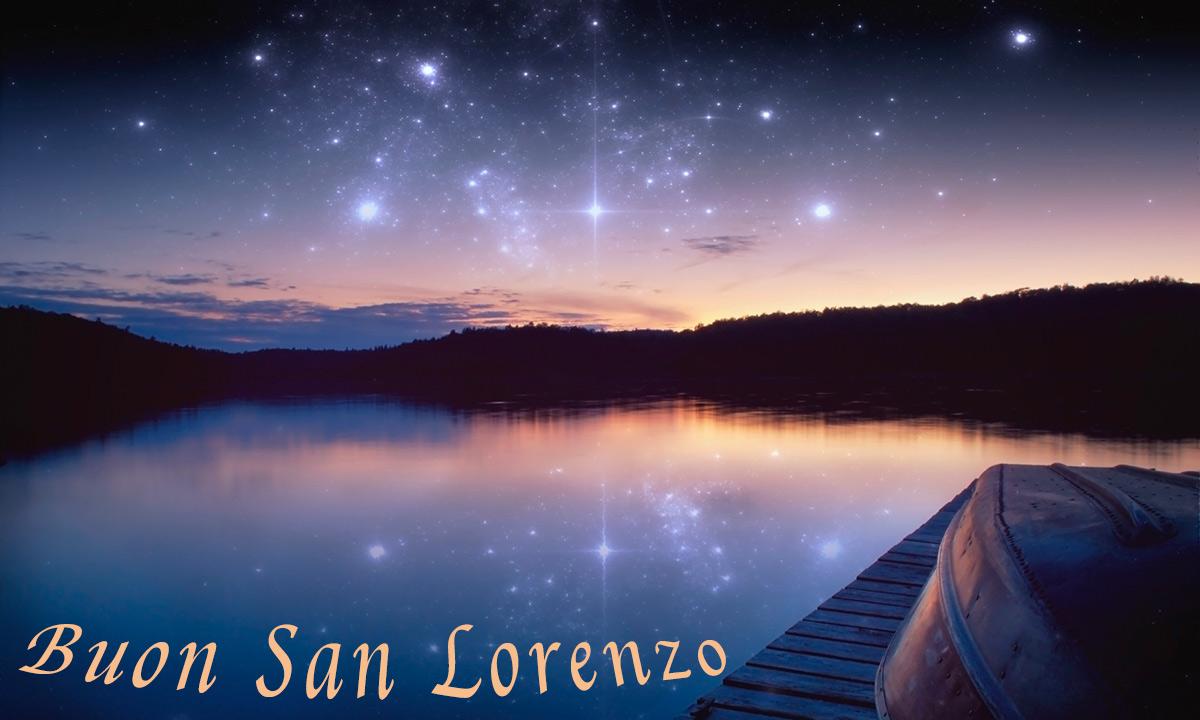 Immagini buon 10 agosto notte di San Lorenzo