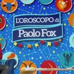 Oroscopo Paolo Fox domani 3 marzo 2021