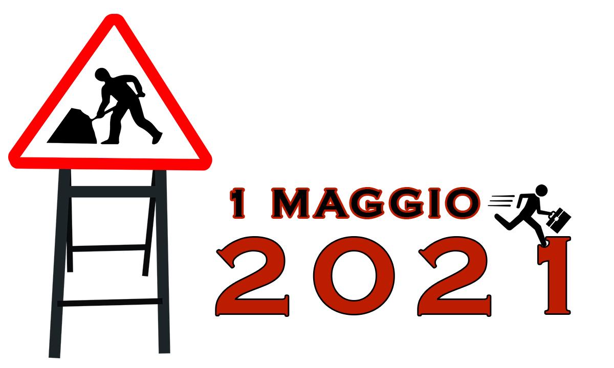 Immagini buon 1 Maggio 2021